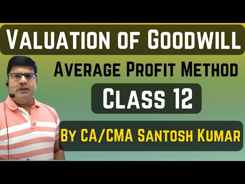 valuation of goodwill super profit method for class 12th by ca cma santosh kumar youtube. Black Bedroom Furniture Sets. Home Design Ideas