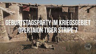 Geburtstagsparty im Kriegsgebiet - Operation Tiger Stripe 7 - ArmA 3 Taktik