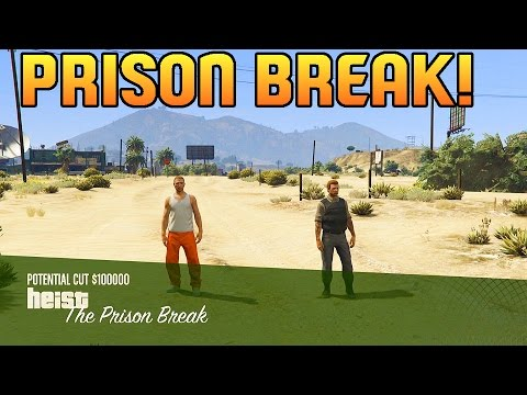 GTA 5 Heists - PRISON BREAK Full Heist Gameplay Walkthrough! (GTA 5 Heists DLC)