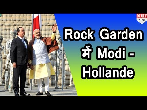Narendra Modi and President Hollande visit Rock Garden in Chandigarh