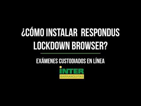 ¿Cómo Instalar Respondus Lockdown Browser?