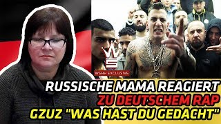 "(SHOCKED!!) RUSSIAN MOM REACTS TO GERMAN RAP | GZUZ ""Was Hast Du Gedacht"" 