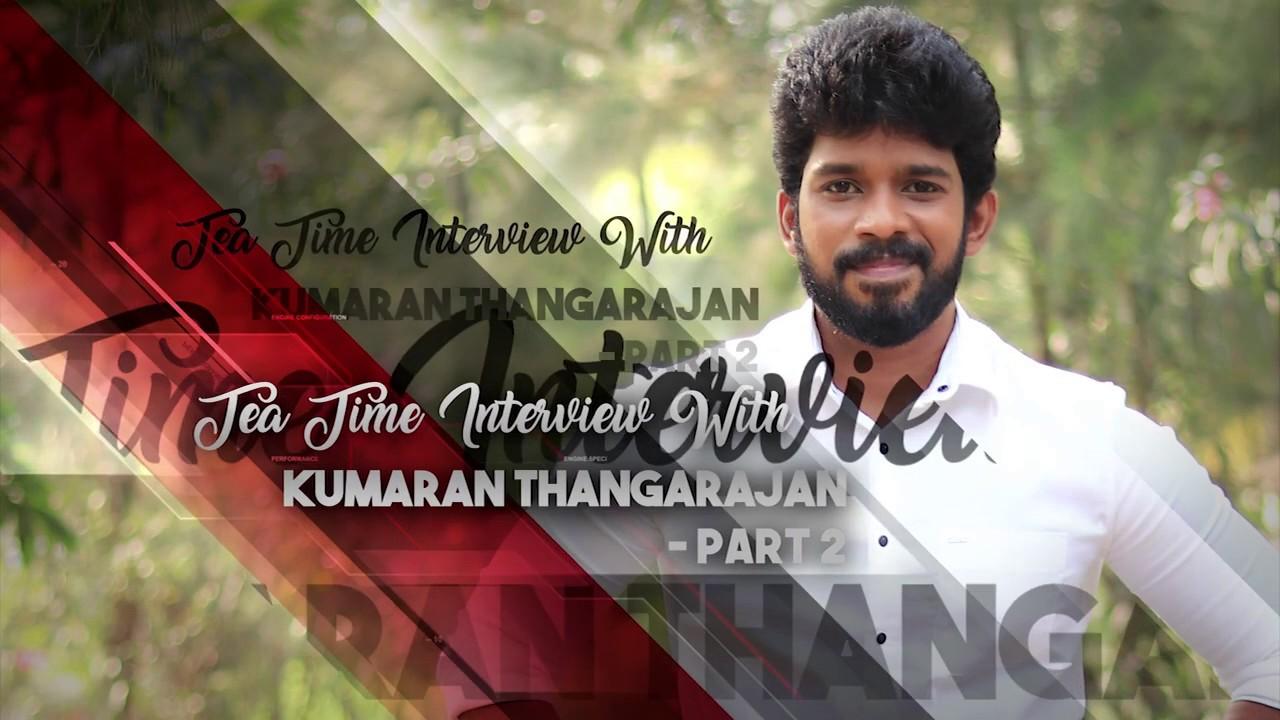 Tea Time Interview with Kumaran Thangarajan | Part 2 | Team RH