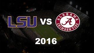 LSU vs Alabama 2016 Hype