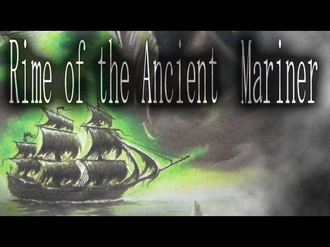 """Rime of the Ancient  Mariner"" by Samuel Taylor Coleridge"