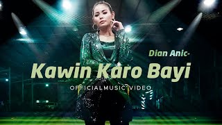 Dian Anic - Kawin Karo Bayi (Official Music Video)