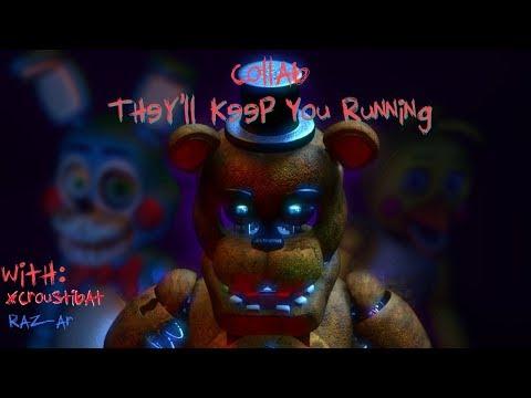 FNAF SFM:🎵 They'll Keep You Running 🎵 -[CK9C] : COLLAB with Raz_ar and XCroustibatXYZ