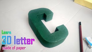 Learn to make 3d letters from paper, letter C c