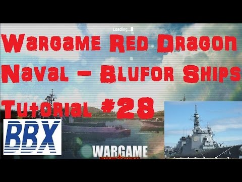 Wargame: Red Dragon Tutorial #28 Naval Warfare, Blufor Ships
