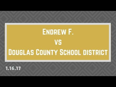 Who Won Endrew F >> Endrew F Vs Douglas County School District Youtube