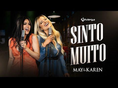 May e Karen - Sinto Muito (Vídeo Oficial do DVD)