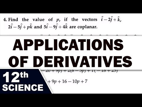 Applications of Derivatives | 12th Std | Mathematics | Science | Maharashtra Board | Home Revise