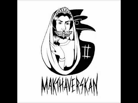 Makthaverskan - Makthaverskan II FULL ALBUM