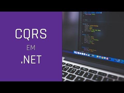 Implementando o padrão CQRS em aplicações .NET
