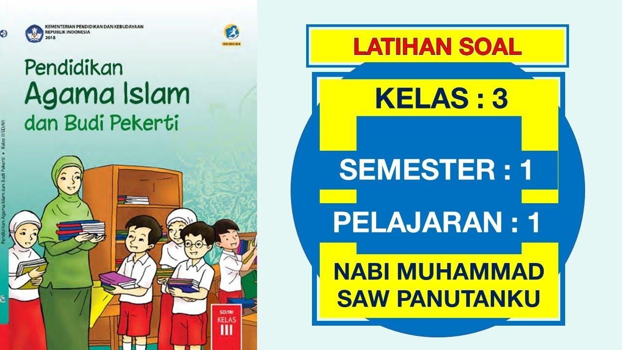 Latihan Soal Pai Kelas 3 Sd Pelajaran 1 Nabi Muhammad Saw Panutanku Pertemuan 1 Dan Kunci Jawaban Youtube