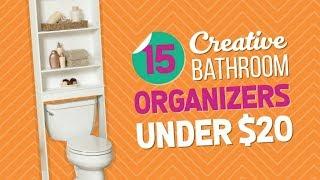 15 Creative Bathroom Organizers Under $20