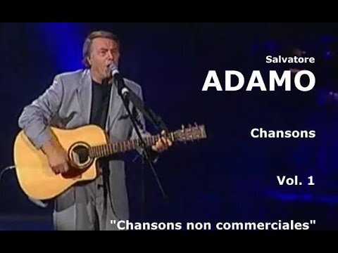 Salvatore ADAMO: chansons, canciones, songs, canzoni, lieder - vol. 1