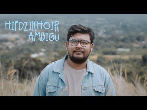 Hifdzikhoir - Ambigu
