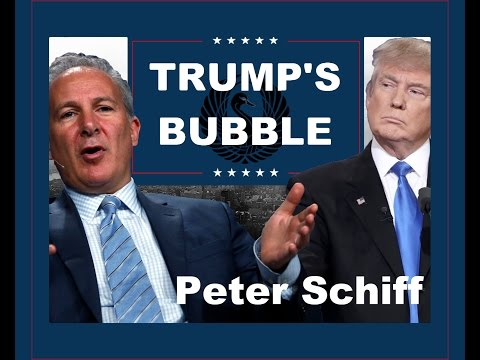 Trump's Bubble - 'US' debt is going to explode' says Peter Schiff