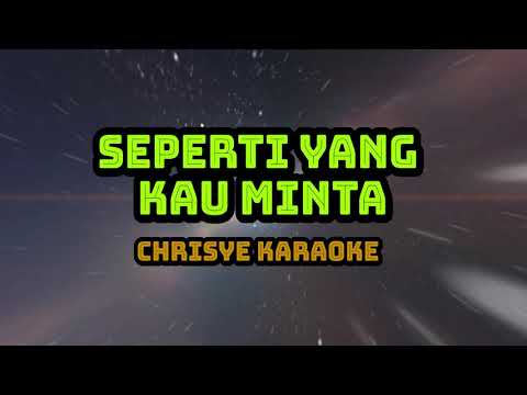 chrisye - seperti yang kau minta karaoke
