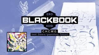 ERO KOSI - CHCWG f. Łajzol, Siwers (prod. Siwers)