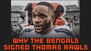 Why The Bengals Signed Thomas Rawls
