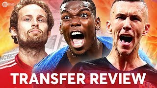 DALEY BLIND, PERISIC, POGBA! Manchester United Transfer News Review