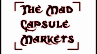 Mad Capsule Markets-Pulse.