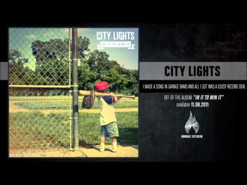 City Lights - I Made A Song On Garage Band And All I Got Was A Lousy Record Deal