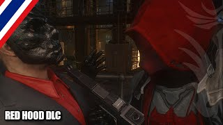 BRF - Batman : Arkham Knight [Red Hood] DLC