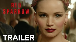 RED SPARROW | OFFICIAL TRAILER #2 | 2018