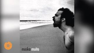 Moska - Soneto do Teu Corpo