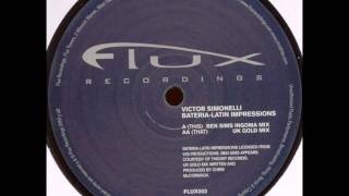 Bateria - Latin Impressions(UK Gold Mix) - Victor Simonelli (Flux Records)