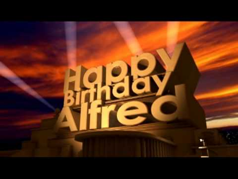 Happy Birthday Alfred Youtube