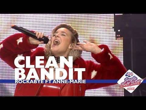 Clean Bandit ft. Anne-Marie - 'Rockabye' (Live At Capital's Jingle Bell Ball 2016)