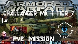 Armored Warfare,Challenger Mk1.Battle hardened,PvE Mission, 1#