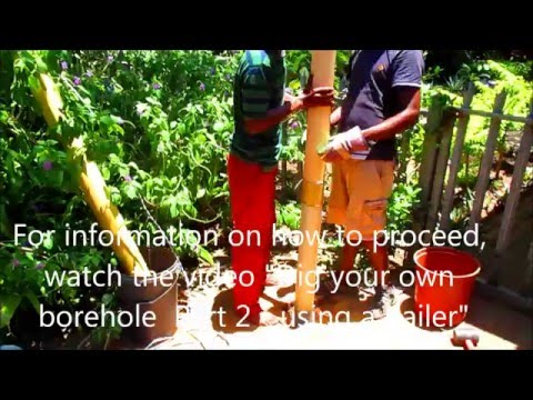 DIY Borehole Part 1.How to dig your own well / borehole