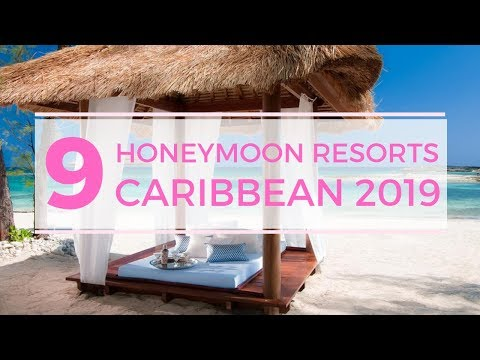 Best Honeymoon Resorts 2019 Caribbean All Inclusive Couples Only