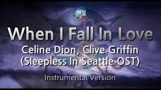 Celine Dion, Clive Griffin-When I Fall In Love (MR) (Karaoke Version) [ZZang KARAOKE]