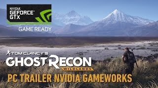 Tom Clancy's Ghost Recon Wildlands PC Trailer: Nvidia GameWorks (4k, 60FPS)