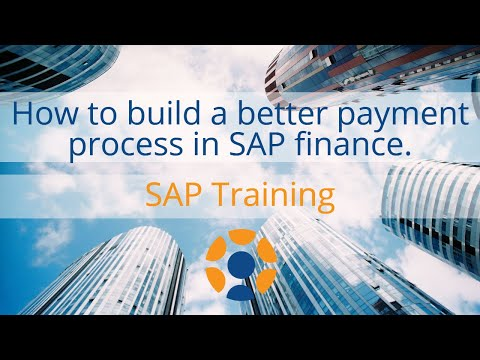 How To Build A Better Payment Process in SAP Finance