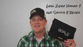 Goal Zero Nomad 7 and Switch 8 Review