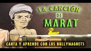 La canción de Marat - Bully Magnets