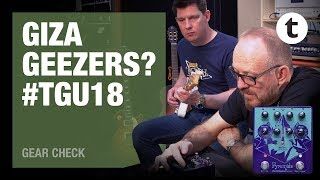 #TGU18 | Kris vs. That Pedal Show | Pyramids | Earthquaker Devices