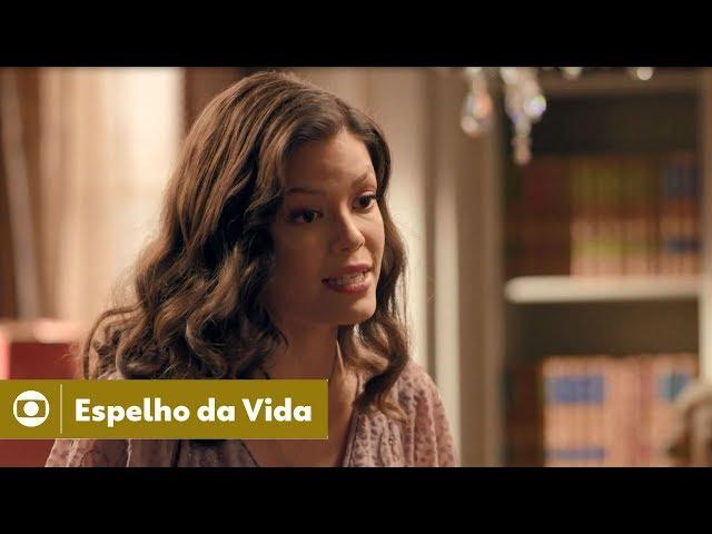 Espelho da Vida: capítulo 132 da novela, quinta, 28 de fevereiro, na Globo