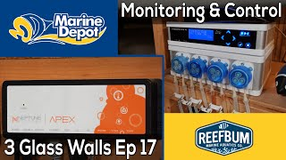Monitoring and Control: 3 Glass Walls with Reefbum Part 17