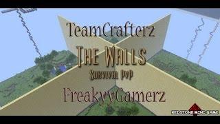 Walls - Revenge. FreakyyGamerz vs TeamCrafterz