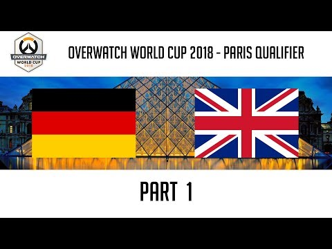Germany vs United Kingdom (Part 1) | Overwatch World Cup 2018: Paris Qualifier thumbnail