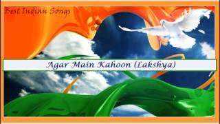 Agar Main Kahoon (Lakshya)