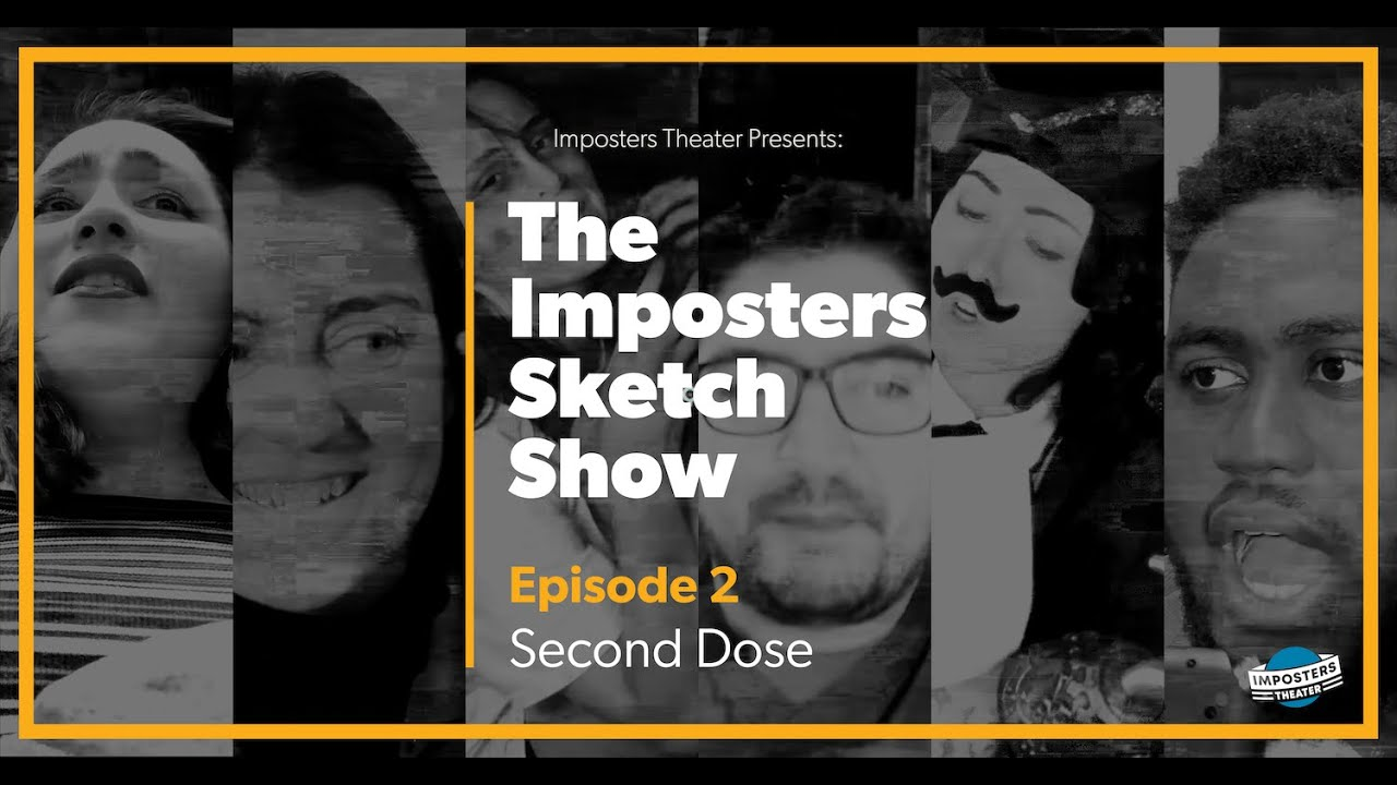 Download The Imposters Sketch Comedy Show Episode 2 - Second Dose